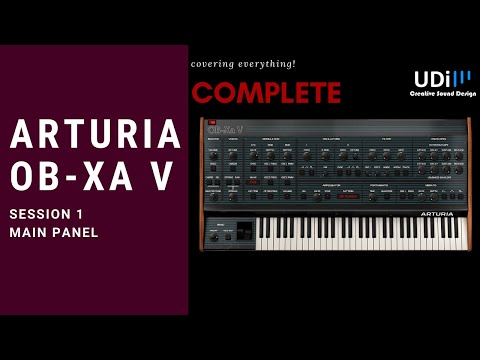 Arturia OB-Xa V – Full tutorial – Session 1