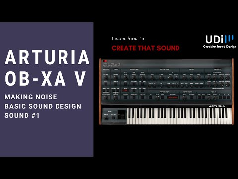 Arturia OB-Xa V Making Noise Pluck Flute – Basic sound design